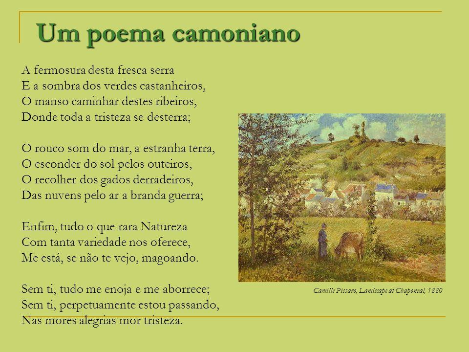 Um poema camoniano A fermosura desta fresca serra