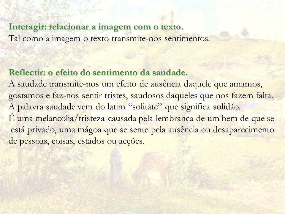 Interagir: relacionar a imagem com o texto.