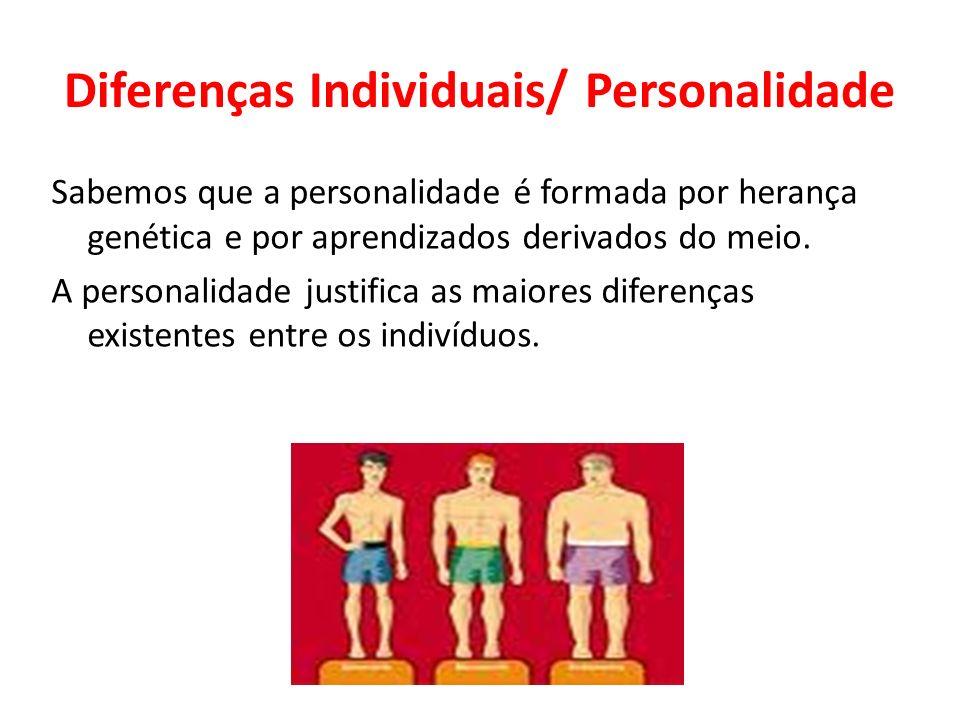 Diferenças Individuais/ Personalidade