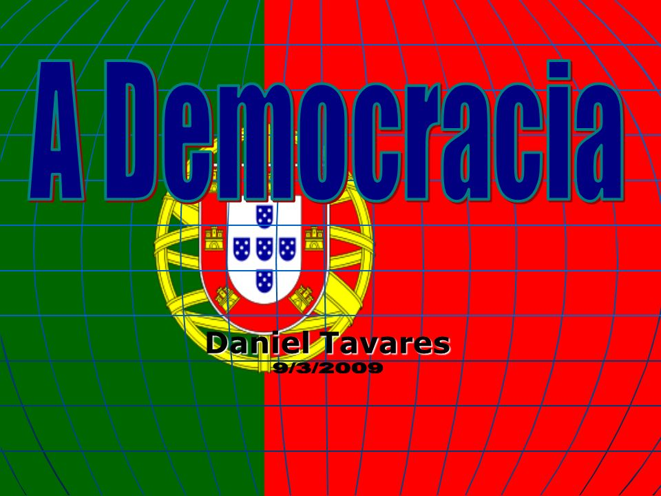 A Democracia Daniel Tavares 9/3/2009