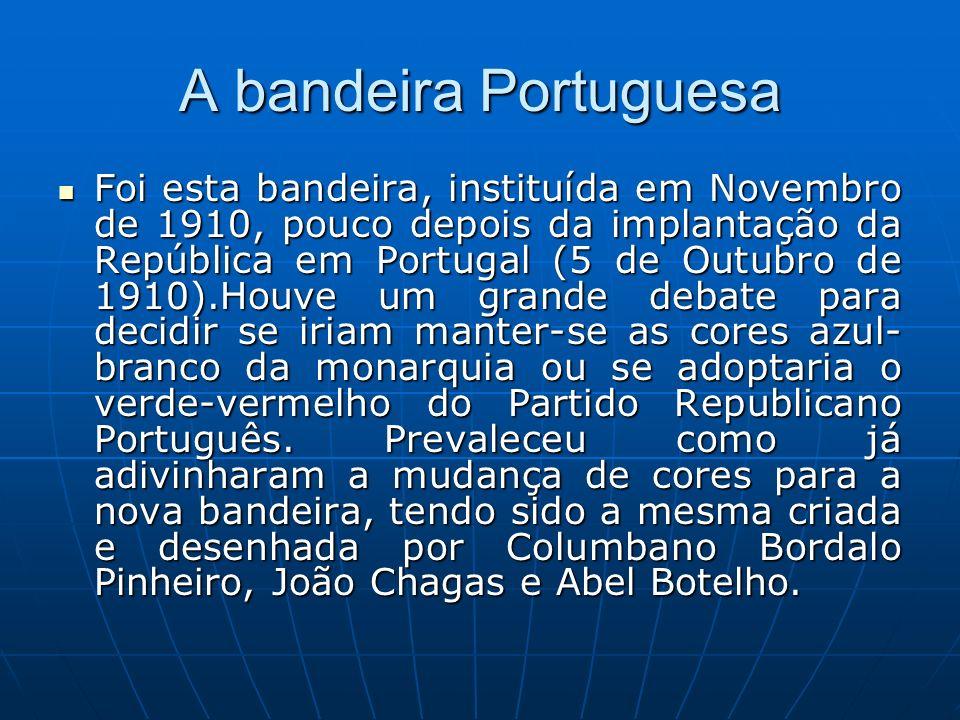 A bandeira Portuguesa