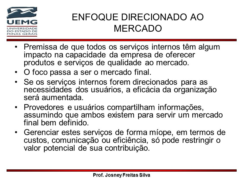 ENFOQUE DIRECIONADO AO MERCADO
