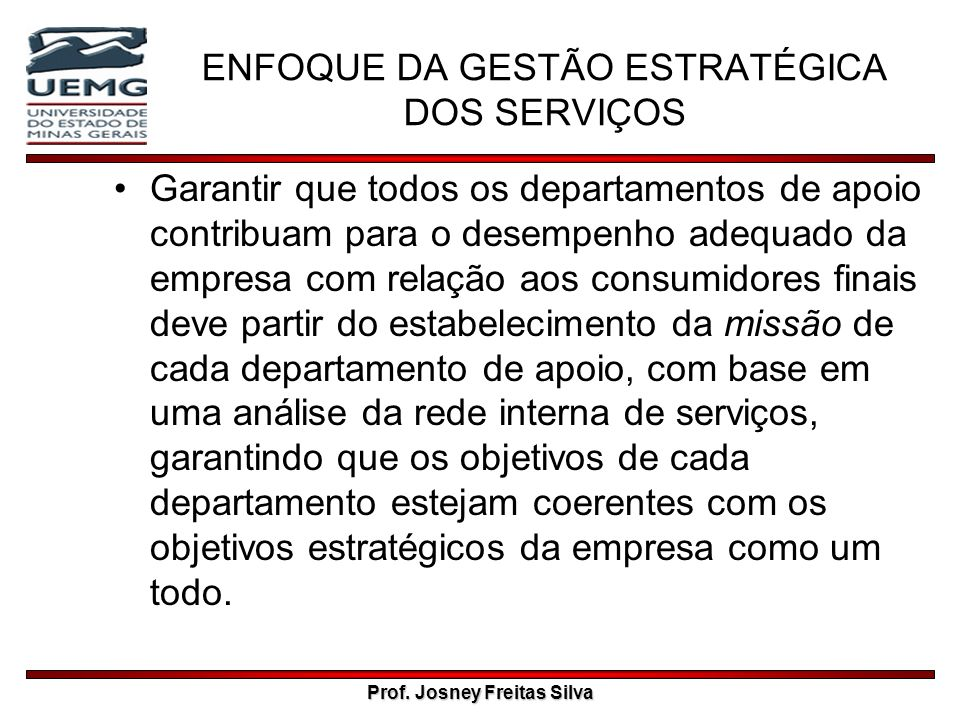 ENFOQUE DA GESTÃO ESTRATÉGICA DOS SERVIÇOS