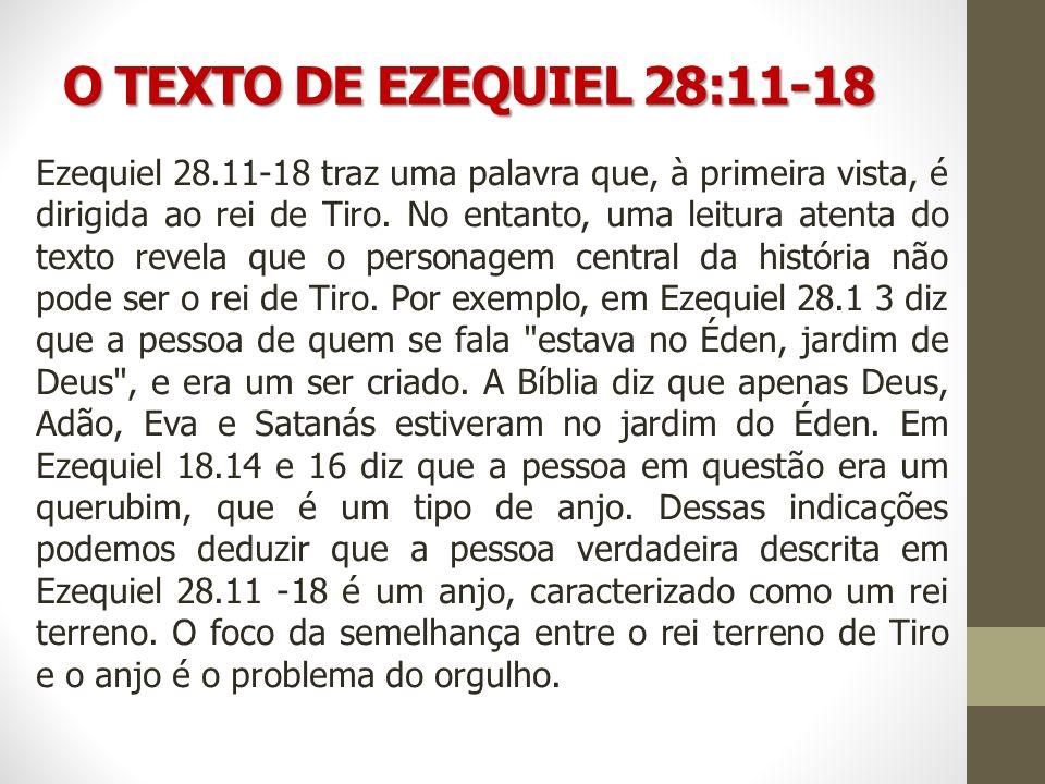 O TEXTO DE EZEQUIEL 28:11-18