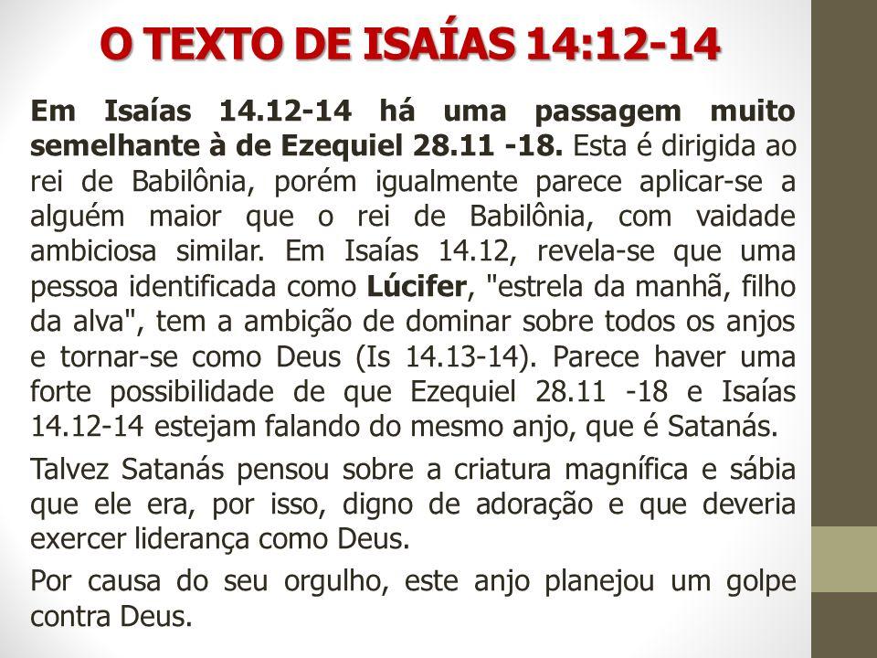 O TEXTO DE ISAÍAS 14:12-14