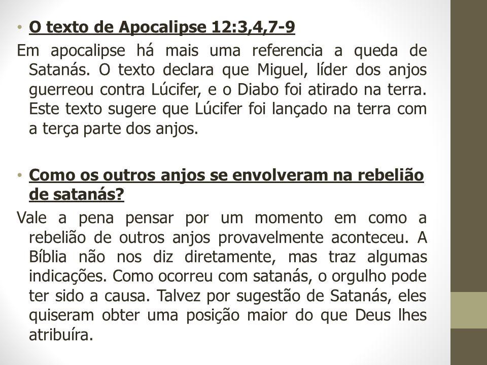 O texto de Apocalipse 12:3,4,7-9