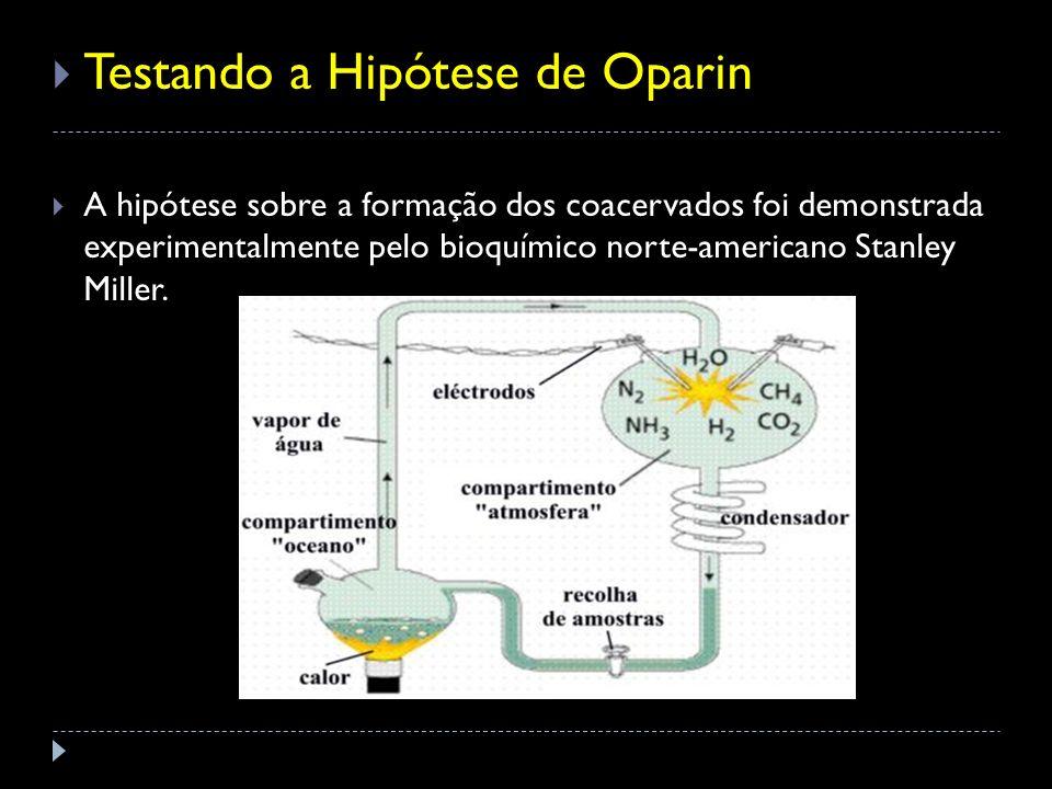 Testando a Hipótese de Oparin