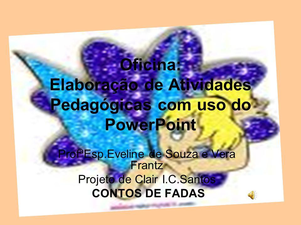 Oficina: Elaboração de Atividades Pedagógicas com uso do PowerPoint