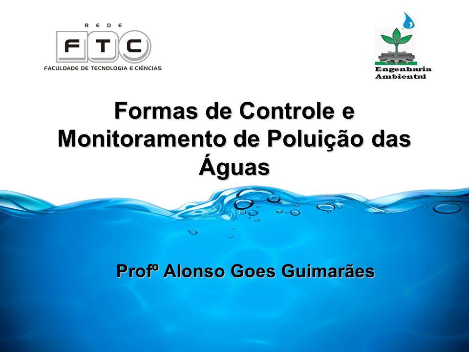 Formas de Controle e Monitoramento de Poluição das Águas