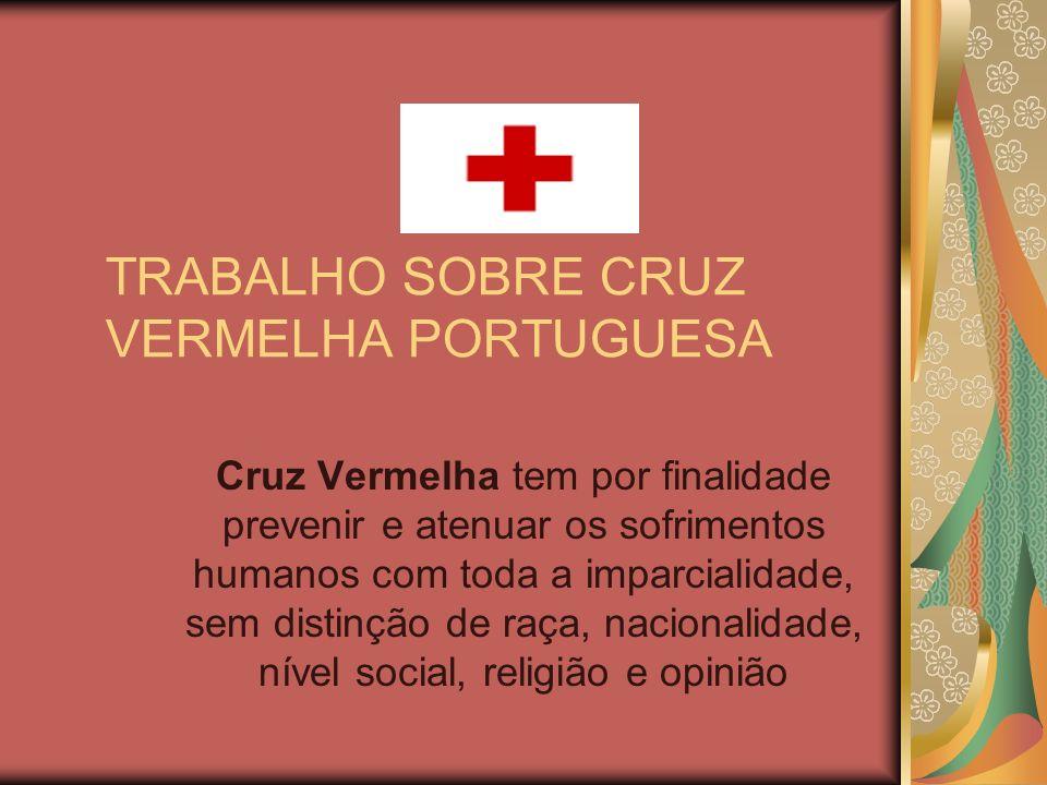 TRABALHO SOBRE CRUZ VERMELHA PORTUGUESA