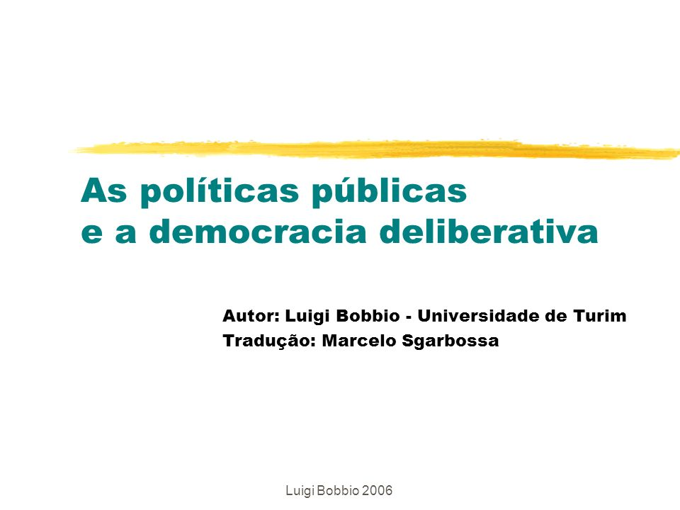 As políticas públicas e a democracia deliberativa