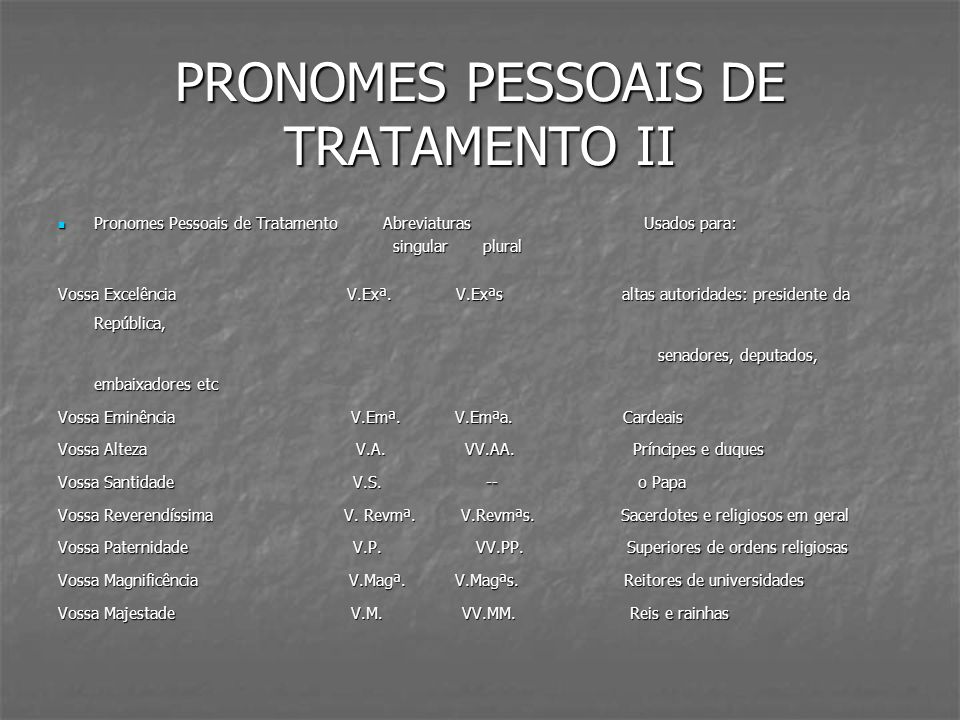 PRONOMES PESSOAIS DE TRATAMENTO II