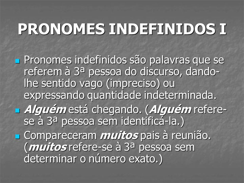 PRONOMES INDEFINIDOS I