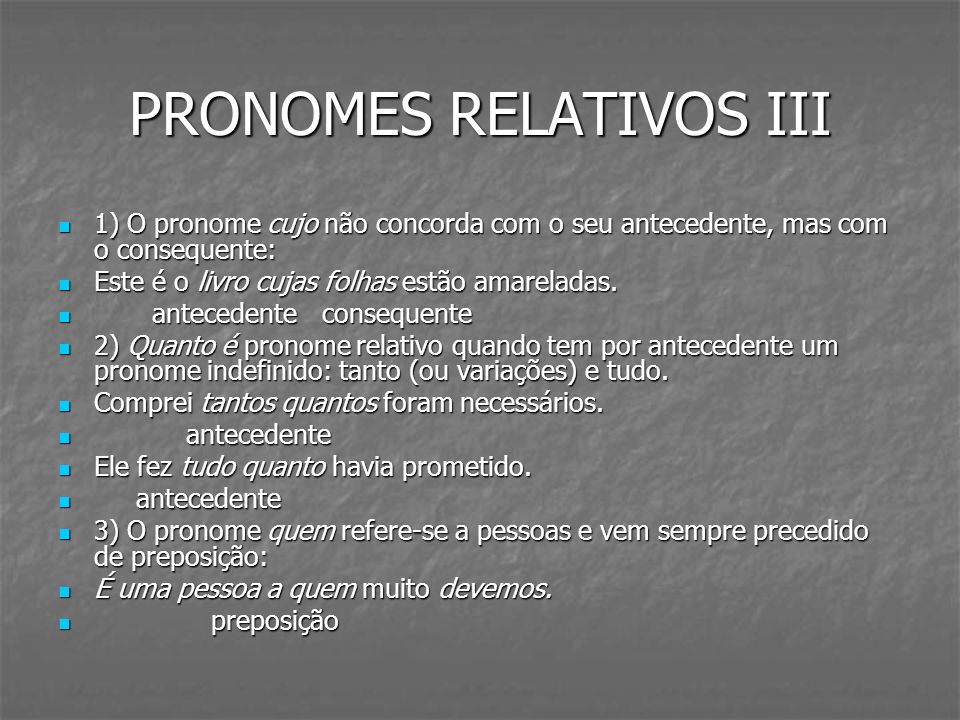 PRONOMES RELATIVOS III