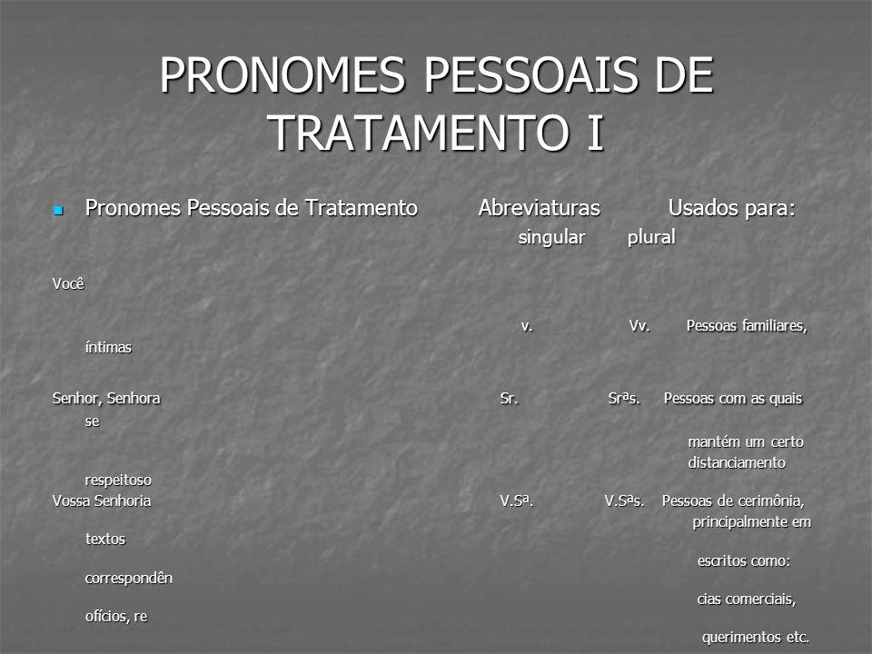 PRONOMES PESSOAIS DE TRATAMENTO I