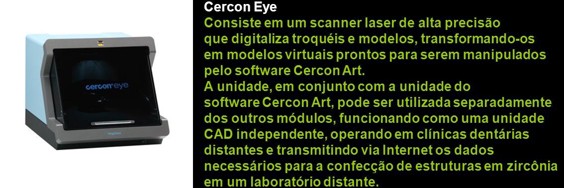 Cercon Eye Consiste em um scanner laser de alta precisão. que digitaliza troquéis e modelos, transformando-os.