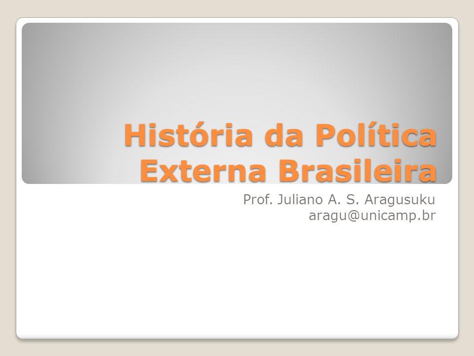História da Política Externa Brasileira