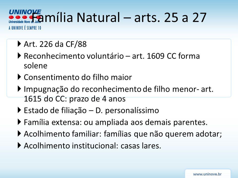 Família Natural – arts. 25 a 27