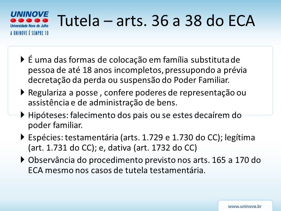 Tutela – arts. 36 a 38 do ECA