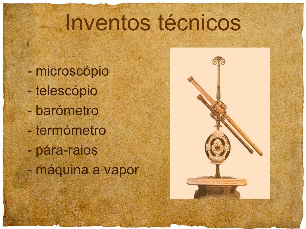 Inventos técnicos - microscópio - telescópio - barómetro - termómetro