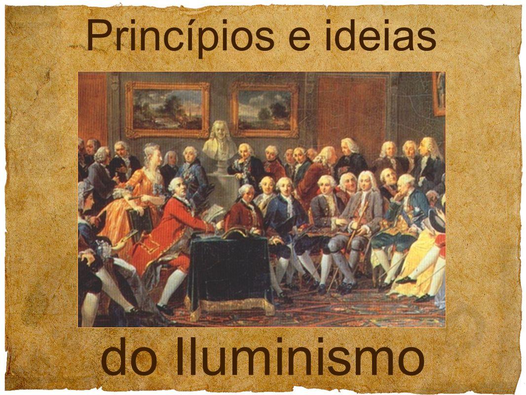 Princípios e ideias do Iluminismo