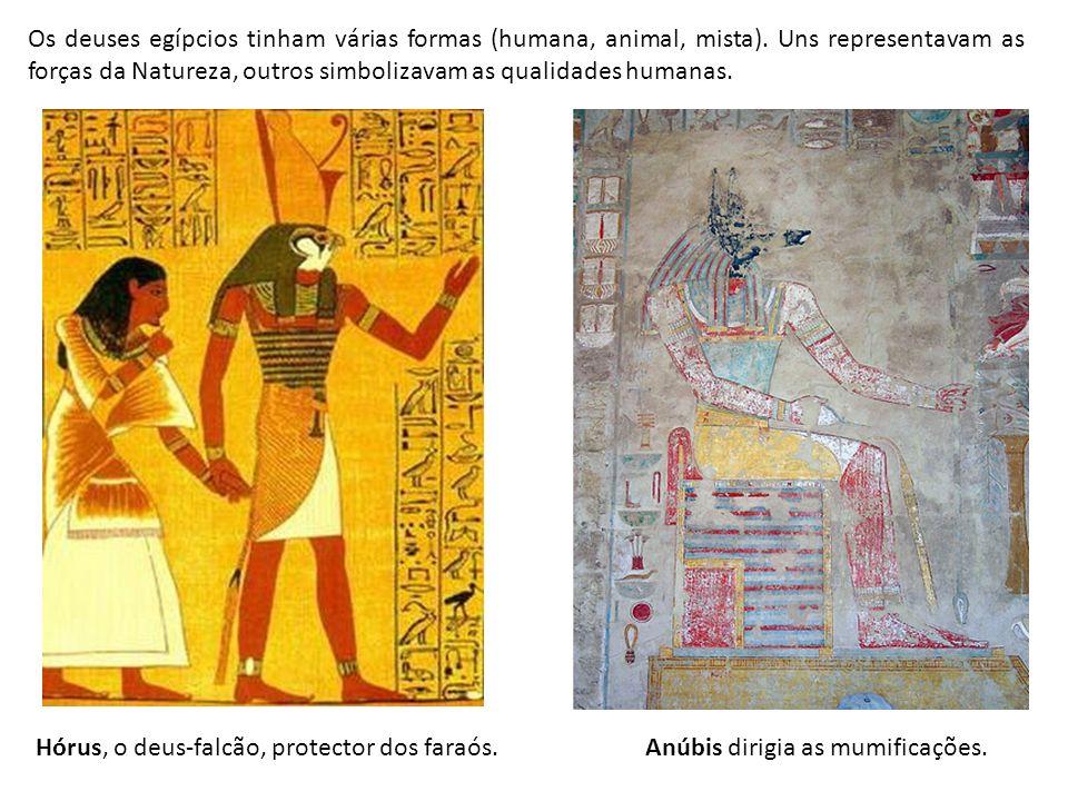 Os deuses egípcios tinham várias formas (humana, animal, mista)