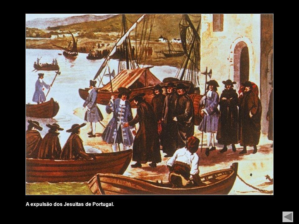 A expulsão dos Jesuítas de Portugal.