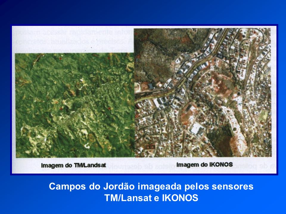 Campos do Jordão imageada pelos sensores TM/Lansat e IKONOS