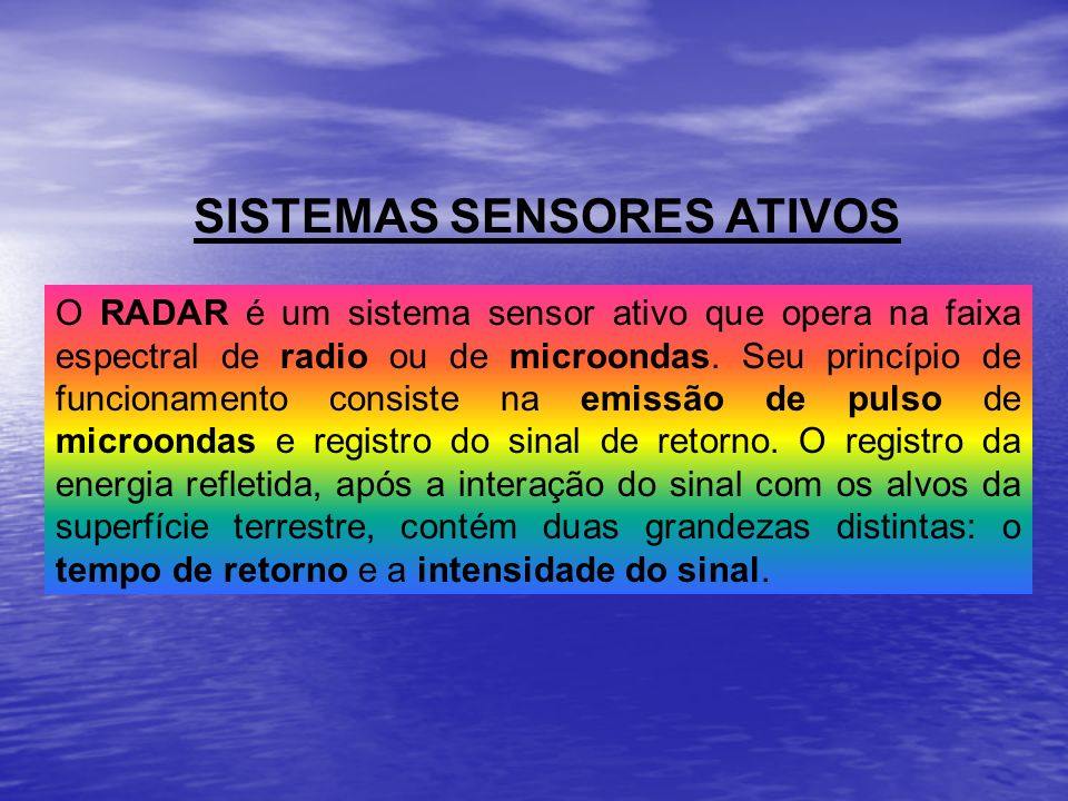 SISTEMAS SENSORES ATIVOS