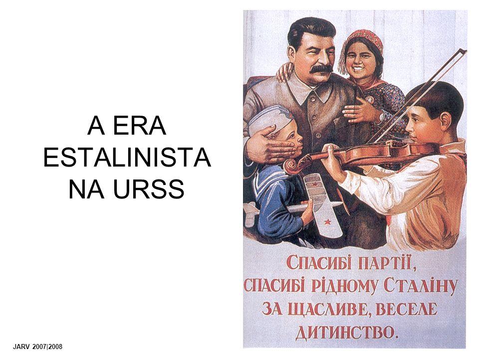 A ERA ESTALINISTA NA URSS