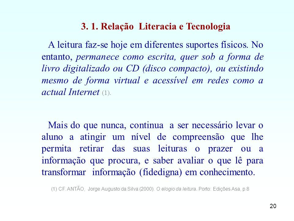 3. 1. Relação Literacia e Tecnologia