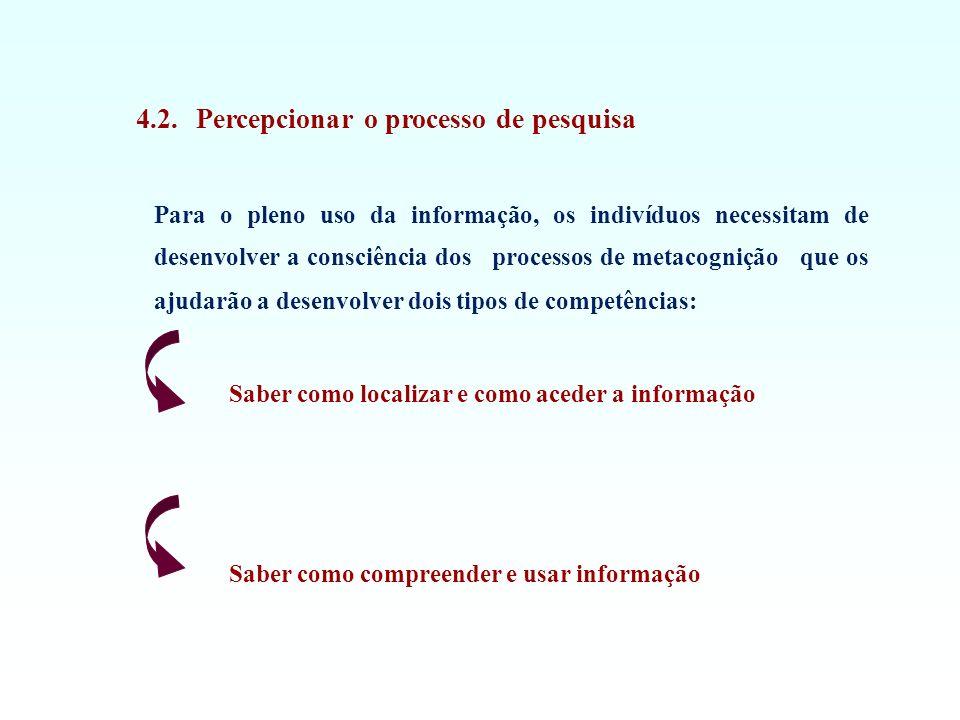 4.2. Percepcionar o processo de pesquisa