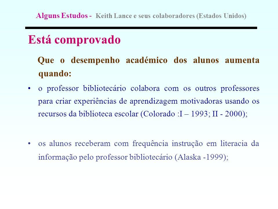 Alguns Estudos - Keith Lance e seus colaboradores (Estados Unidos)