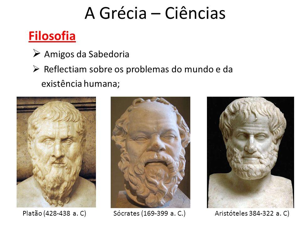 A Grécia – Ciências Filosofia Amigos da Sabedoria