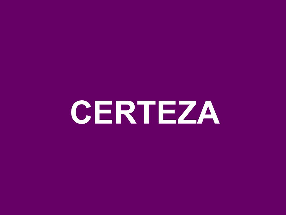 CERTEZA