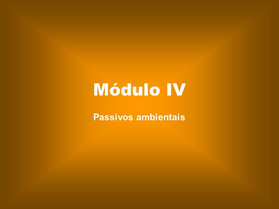 Módulo IV Passivos ambientais