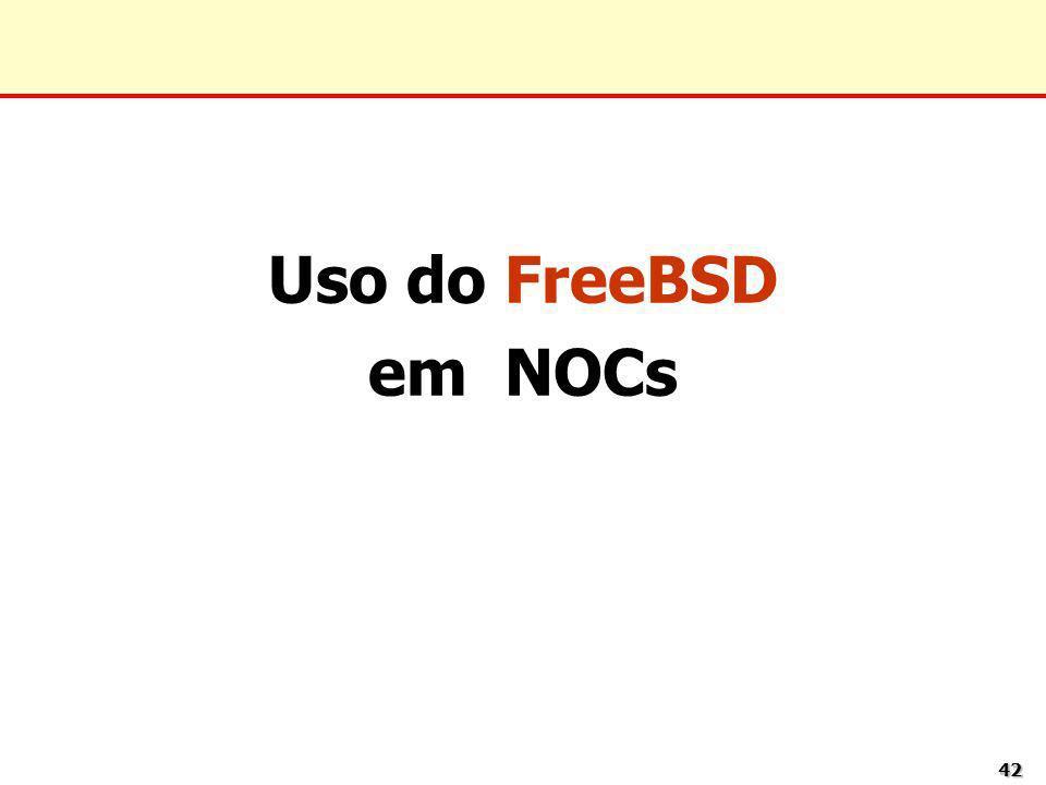 Uso do FreeBSD em NOCs