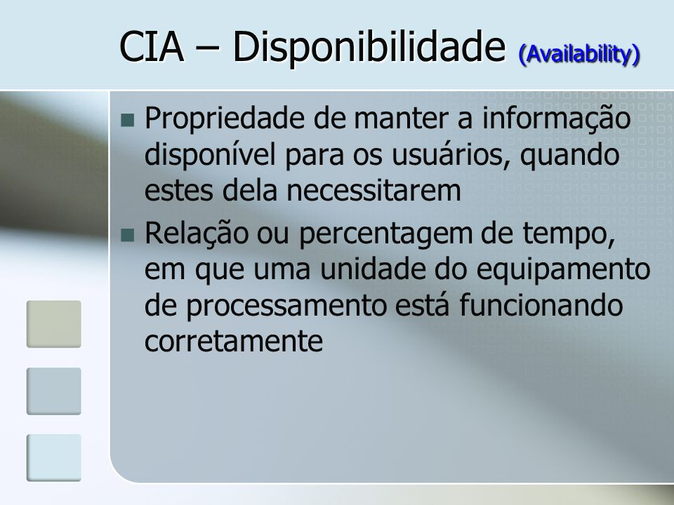 CIA – Disponibilidade (Availability)