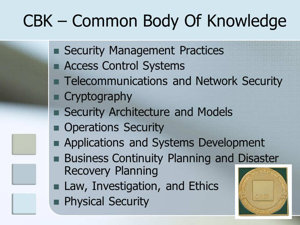 CBK – Common Body Of Knowledge