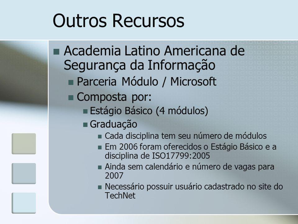 Outros Recursos Academia Latino Americana de Segurança da Informação