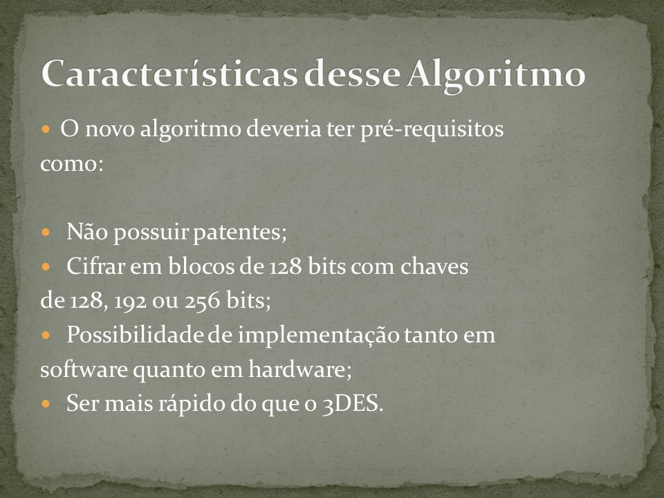Características desse Algoritmo