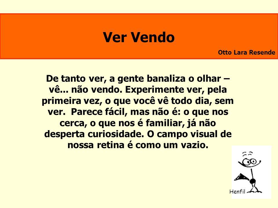 Ver Vendo Otto Lara Resende.
