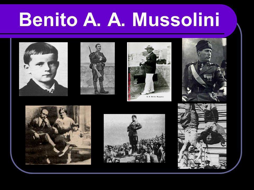 Benito A. A. Mussolini