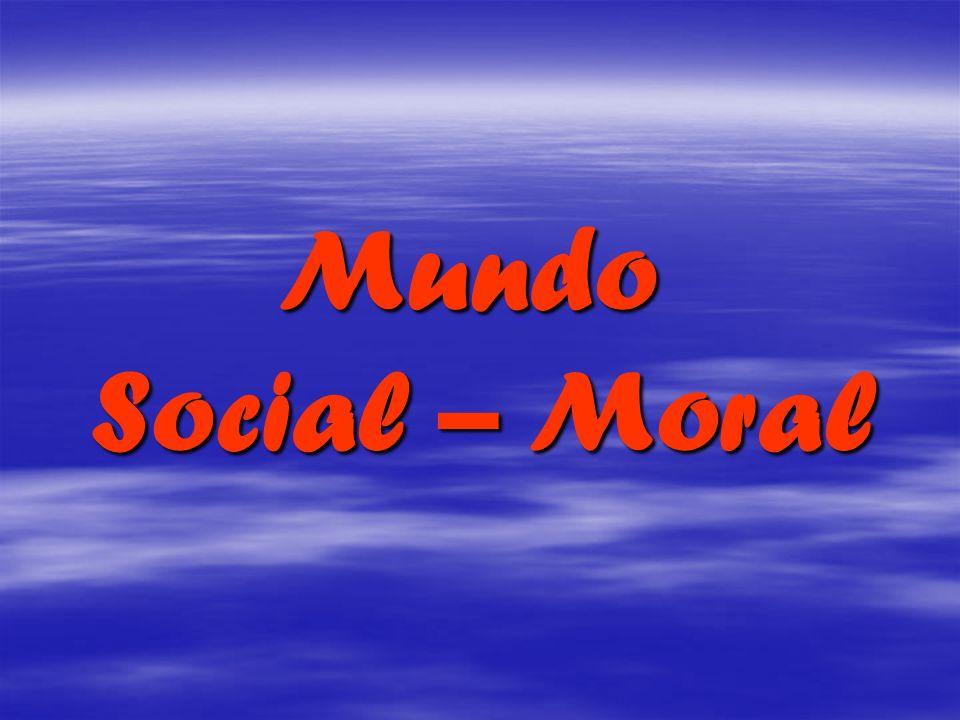 Mundo Social – Moral