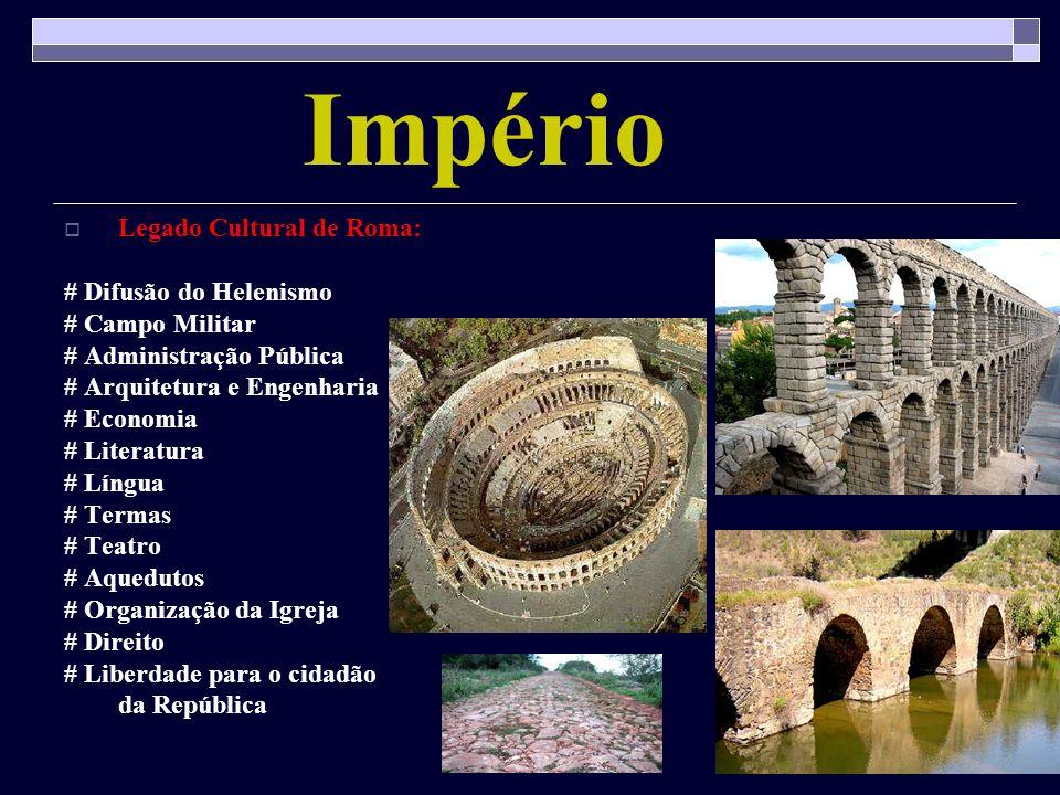 Império Legado Cultural de Roma: # Difusão do Helenismo