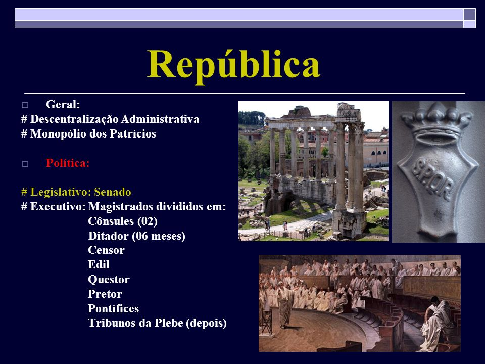 República Geral: # Descentralização Administrativa