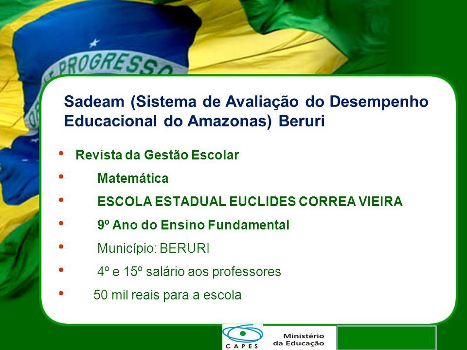 Sadeam (Sistema de Avaliação do Desempenho Educacional do Amazonas) Beruri