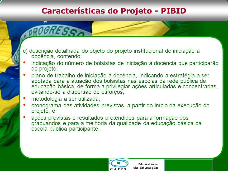 Características do Projeto - PIBID