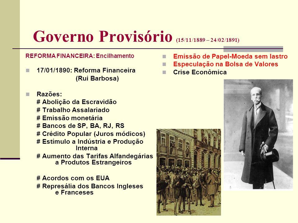 Governo Provisório (15/11/1889 – 24/02/1891)