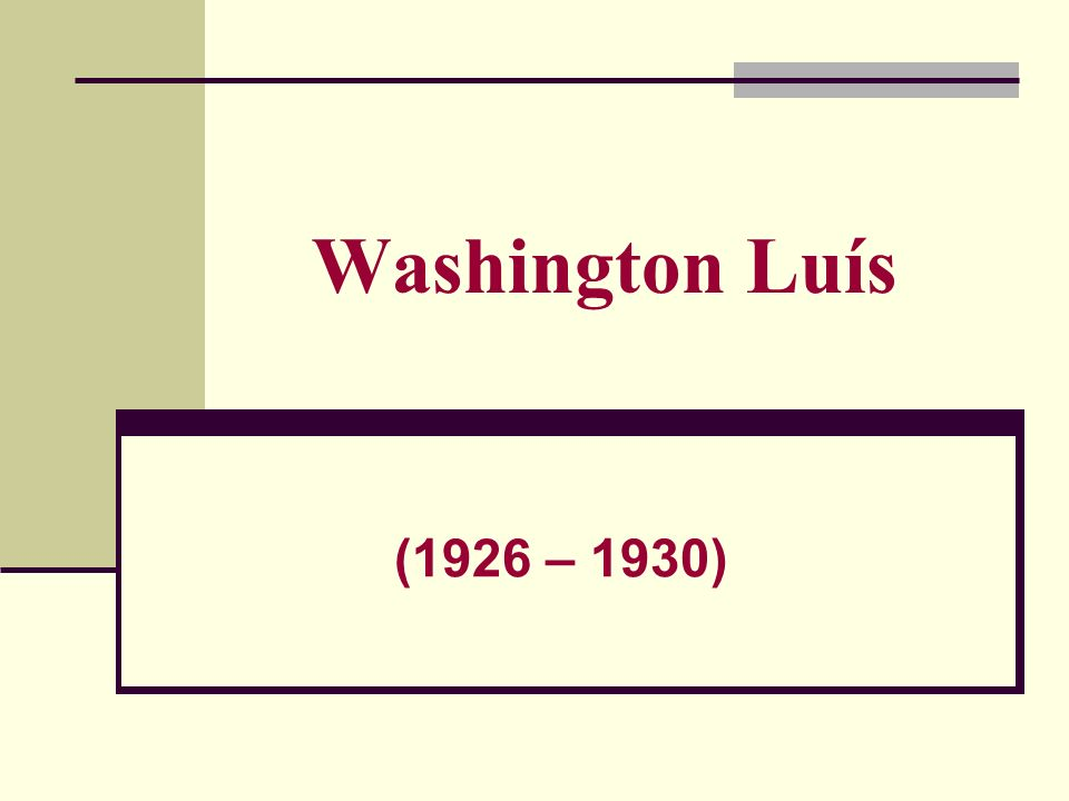 Washington Luís (1926 – 1930)